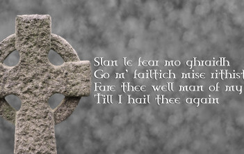 grave and gaelic saying